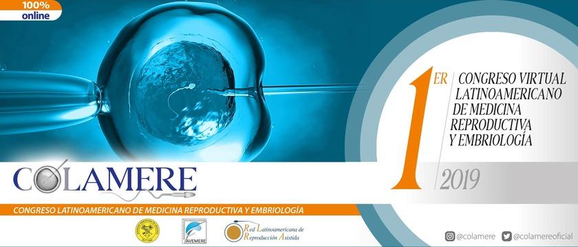 I Congreso Virtual Latinoamericano de Medicina Reproductiva y Embriología. 2019